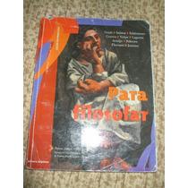 Livro: Para Filosofar - Ed. Reformulada - 2007