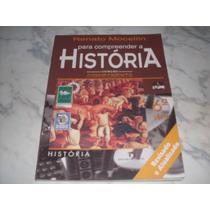 Livro: Para Compreender A História 6 Renato Mocellin