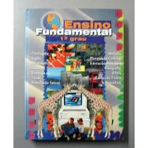 Ensino Fundamental - 1o Grau - Todas Disciplinas