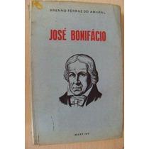 José Bonifácio ¿ Brenno Ferraz Do Amaral