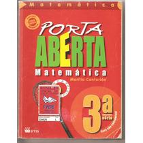 Porta Aberta - Matemática 3ª Série - Marília Centurión