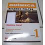 Livro: Química 1 - Química Geral - Feltre - 6ª Edição -2004