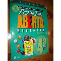 Livro Porta Aberta - História - 4ª Série - Mirna Lima