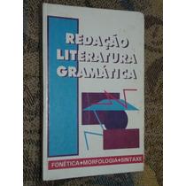 Livro Redação, Literatura E Gramática 3 - Ed. Moacir Viana