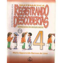 Registrando Descobertas 4- Matemática - Maria Ap./ Professor