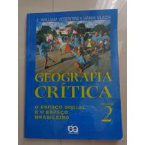 Geografia Crítica 2 - Willian Vesentini - Vania Vlach