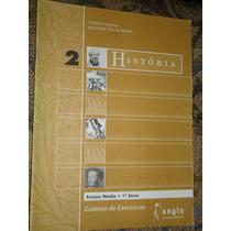 Livro História Anglo - Ensino Médio 1ª Série