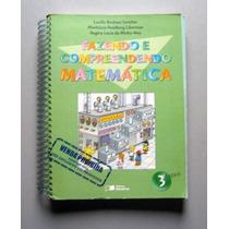 Fazendo E Compreendendo Matemática - 3a Série - Sanchez