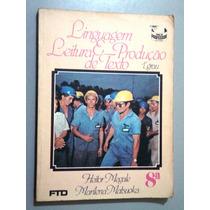 Livro Linguagem, Leitura E Produção De Texto - 8ª Série