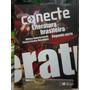 Conecte Literatura Brasileira - Segunda Parte- Z Norte - S P