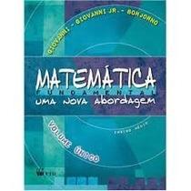 Matemática Fundamental 2º Grau Volume Único - Bonjorno