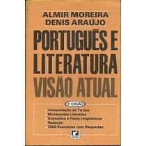 Português E Literatura - Visão Atual