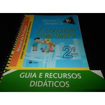 Livro: A Conquista Da Matemática 2º Ano (para Professores)