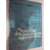 O Português Das Comunicações Administrativas (sebo Amigo)