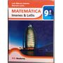 Livro Matemática 9º Ano Imenes & Lellis.