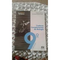Projeto Telaris Caderno Complementar De Biologia 9 Ano Ciênc