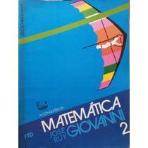 Livro: Conquista Da Matemática 2 - José Ruy Giovanni.