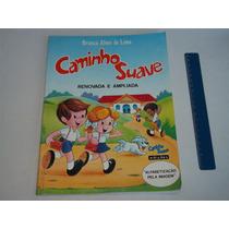 Livro Caminho Suave Cartilha Alfabetização Branca Lima 2008