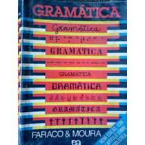 Faraco E Moura Gramatica Editora Atica Nova Edi Estilistica