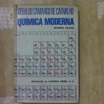 Livro De Quimica Moderna - Geraldo Camargo De Carvalho