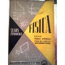 Sears Zemanksky Fisica Otica Atomica Ao Livro Tecnico