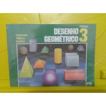 Livro Desenho Geométrico 3 1o Grau - Giovanni Tereza Elenice
