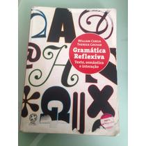 Livro: Gramática Reflexiva - Editora Atual