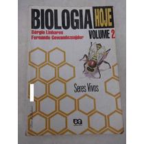 Biologia Vol. 2: Seres Vivos - Professor - Sérgio Linhares
