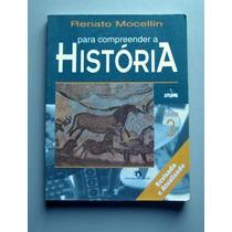 Para Compreender A História - Renato Mocellin - 3