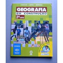Geografia Em Construção - 2 - Cigolini - Lopes - Moreira
