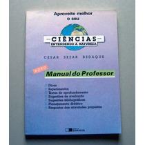 Manual Do Professor - Ciências - Entendendo A Natureza - Cés
