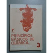 Livro Princípios Básicos De Química - 3