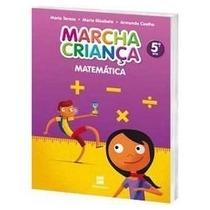 Marcha Criança 5º Ano Matematica Editora Scipione