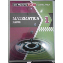 Livro - Matemática - Moderna Plus - Vol. 1 - Manoel Paiva
