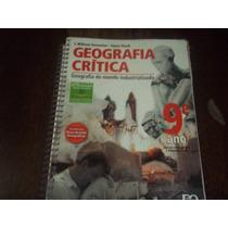 Livro Geografia Critica Editora Ática 9° Ano Professor