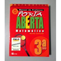 Matemática - Porta Aberta - 3a Série - Marília Centurión