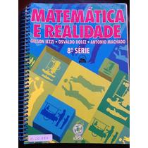 Matemática E Realidade -gelson Iezzi - Do Professor 8ª Série