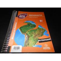 Livro: Projeto Eco- Geografia 5º Ano - Para Professor