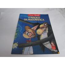 Livro O Magico Da Matematica Oscar Guelli Usado R.444