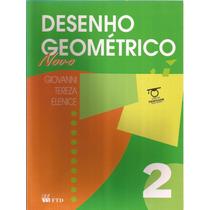 Desenho Geométrico - Vol.2 - Giovanni- Livro Do Professor