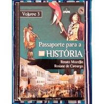 Passaporte Para A História 3 - 7ª Série - Renato Mocellin