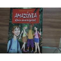 Amazônia - Quem Ama Respeita! - Livro Paradidático