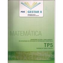 Matemática Pde - Gestar Ll - Tp5 Caderno De Teoria E Prática