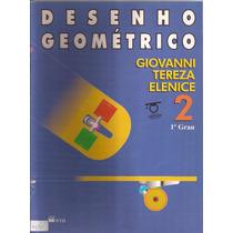 Desenho Geométrico - Vol.2- Giovanni - Livro Do Professor