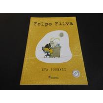 Livro: Felpo Filva - Eva Furnari / Novo