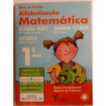 1° Ano Ponto De Partida Alfabetização Matemática - 2011