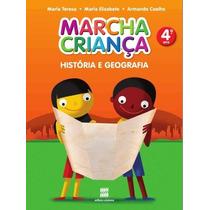 Marcha Criança História E Geografia - 4º Ano