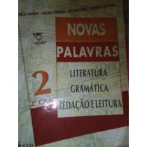 Novas Palavras Vol. 2: Literatura, Gramática, Redação E Leit