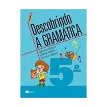 Livro Descobrindo A Gramatica - 5º Ano