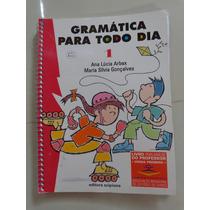 Gramática Para Todo Dia - Do Professor - Ana Lucia Arbex